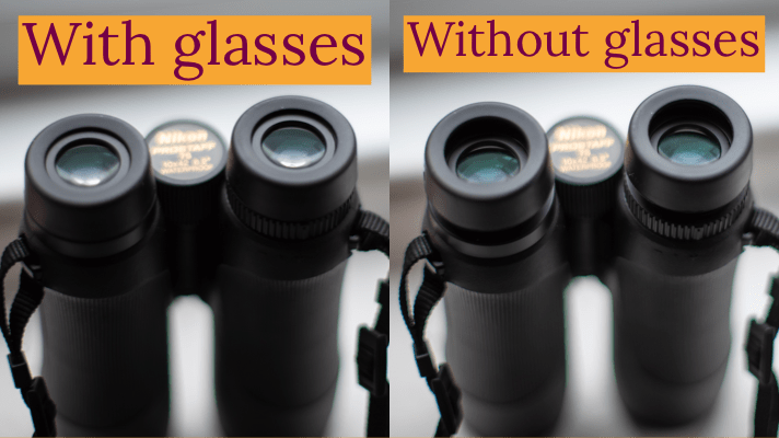 binoculars with and without glasses